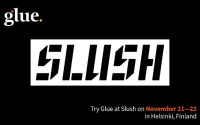 Glue at Slush 2019